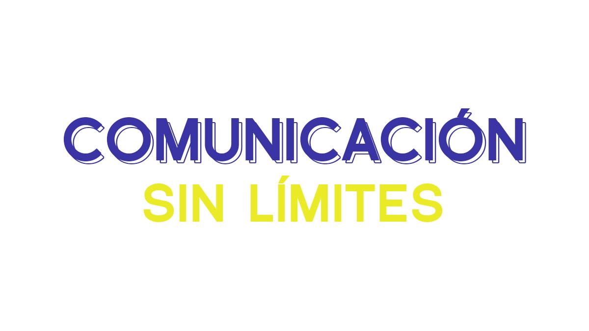 Comunicación sin límites